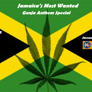 Jamaica's Most Wanted Oktober 2012 Teil2 - Ganja Anthem Special