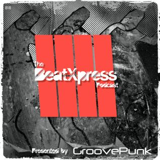 BeatXpress Podcast #010