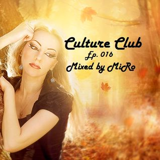 MiRo - Culture club (Ep. 016) (Promo November 2015)