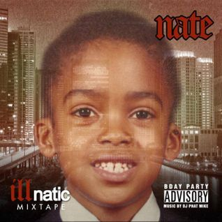 The 40 Shades of Nate [Illnatic Mixtape]
