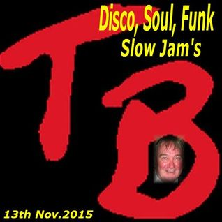 Disco, Soul & funk slow jams Nov 13th 2015