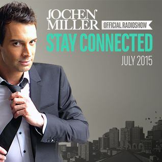 Jochen Miller presents Stay Connected Radio E54