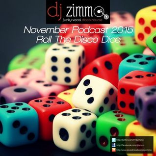 Roll The Disco Dice (DJ Zimmo Mix Nov 2015)
