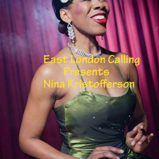 East London Calling presents Nina Kristofferson AKA Lady Day