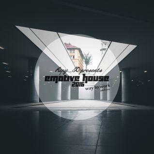 Ripy_X presents Emotive House 2016.07.03.
