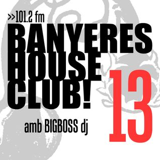 Banyeres House Club #13