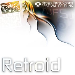 Retroid - Festival Of Funk 5 Guest Mix (05-16-2015)