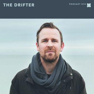 XLR8R Podcast 414: The Drifter