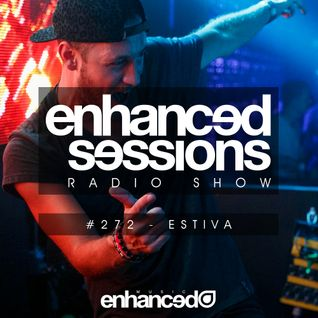 Enhanced Sessions 272 with Estiva