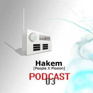 Deep And Bass Music Podcast 03 with Hakem