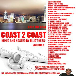 coast 2 coast volume 1 mixed by elliot ness