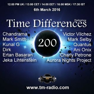 Dirk - Host Mix -Time Differences 200 (6th March 2016) on TM-Radio