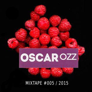 Oscar OZZ - Mixtape 005 / 2015
