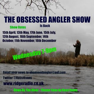 Obsessed Angler Show 15th April 2015
