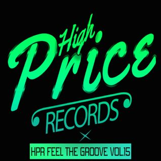 "HPR FEEL THE GROOVE VOL.15 ""Disco Ball'z"""