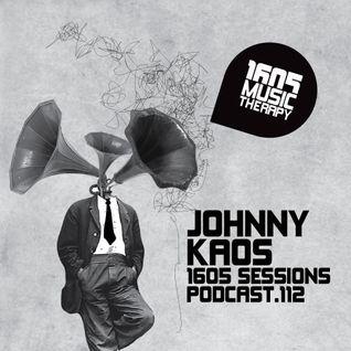 1605 Podcast 112 with Johnny Kaos
