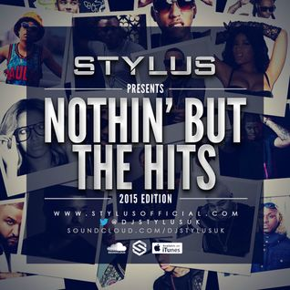 Stylus - Nothin' But The Hits 2015