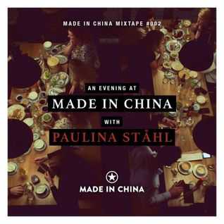 An evening at Made in China with Paulina Ståhl