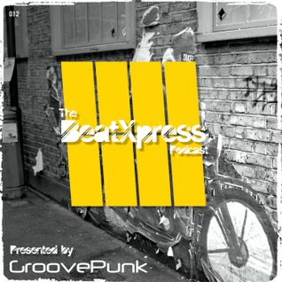 BeatXpress Podcast #012