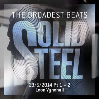 """Solid Steel Radio Show 23/5/2014 Part 1 + 2 - Leon Vynehall presents """"Lazy Tapes"""""""
