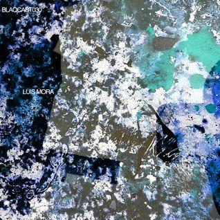 BLAQCAST030_LUIS MORA