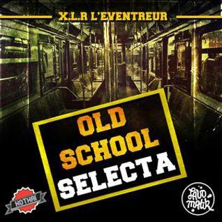 Le Lavomatik et Kothai Présentent Old School Selecta By Dj XLR