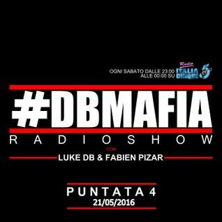 DBMAFIA Radio Show 004