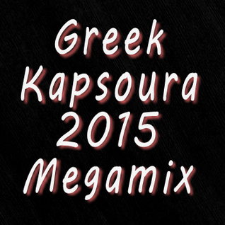 Greek Kapsoura 2015 Megamix
