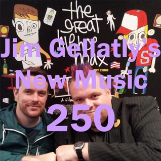 Jim Gellatly's New Music episode 250