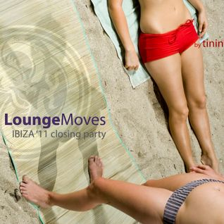 Lounge Moves Ibiza '11