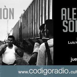 Radio la Fábrica programa especial de Migración con Alejandro Solalinde transmitido el día 28 de Abr