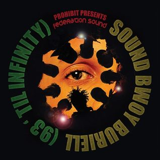 Sound Bwoy Buriell (93 'til Infinity)