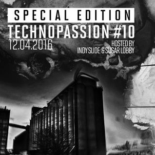 TechnoPassion [SPECIAL EDITION] | Episode #10 | Sugar Lobby