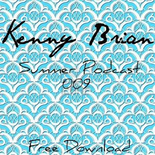 Kenny Brian - Summer Podcast 009 (January 2012)