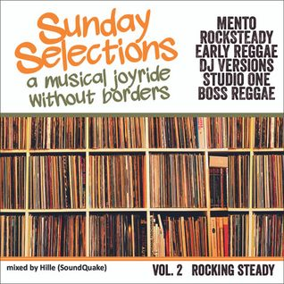 Sunday Selections Vol 2 - Rocking Steady