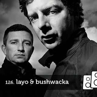 Soundwall Podcast #126: Layo & Bushwacka!