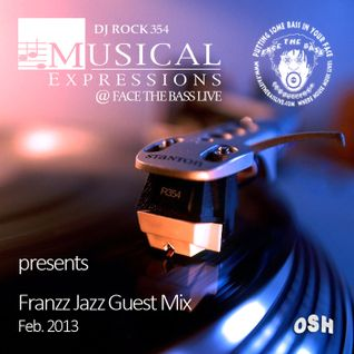 Franzz Jazz Guest Mix @ DJ Rock Musical Expressions (Face The Bass Live, Feb. 2013)