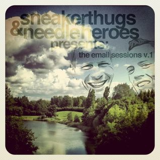 Sneaker Thugs & Needle Heroes - The Email Sessions Pt.1
