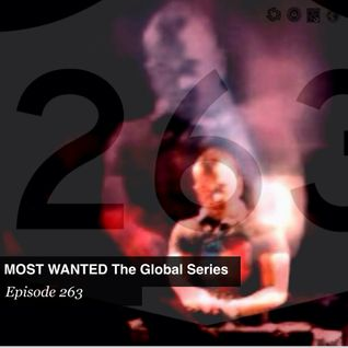 MOST WANTED THE GLOBAL SERIES EPISODE 263 by DESEVILLE (limeradio.gr)