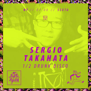 SERGINHO (DRUNK DISCO) - MINIMIX - MY PARTY AGAIN 7