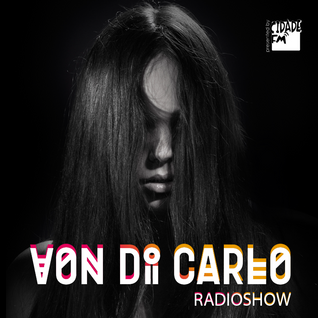 Von Di Carlo RADIOSHOW @ CidadeFM #09