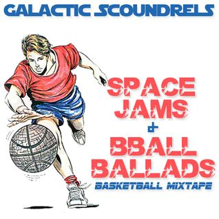 Space Jams & BBall Ballads: A Basketball Mixtape