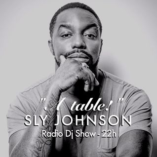 Sly Johnson - À Table! #4