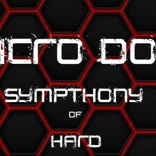 Micro-Dot ™ - Symphony of Hard (4x CDJ Hard-Dance Mix)