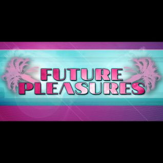 Future Pleasures Mixtape 2014-03-14
