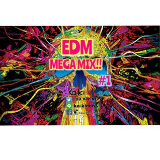 THE EDM MEGA MIX #1