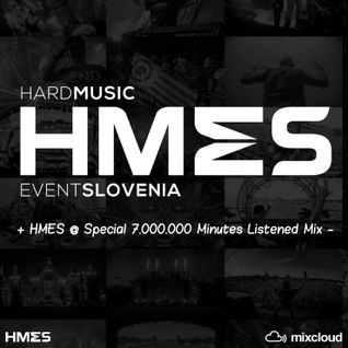 HMES @ Special 7.000.000 Minutes Listened Mix 2016