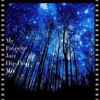 My Favorite Jazz Hip Hop Mix #6
