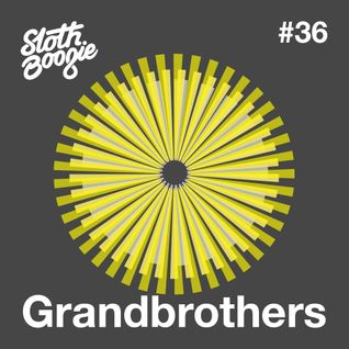 SlothBoogie Guestmix #036 - Grandbrothers