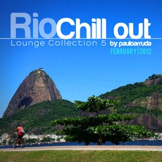 Lounge Collection 5 | Rio Chillout by Paulo Arruda